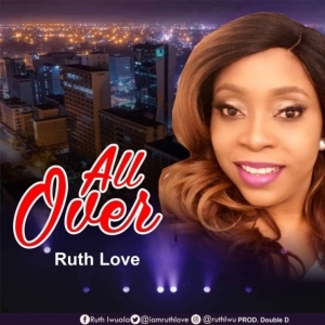 Ruth Love - All Over
